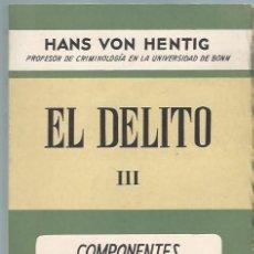 Libros de segunda mano: EL DELITO III, HANS VON HENTIG, ESPASA CALPE MADRID 1972, RÚSTICA, 592 PÁGS, 16X24CM. Lote 44619586