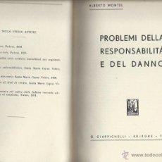 Libros de segunda mano: PROBLEMI DELLA RESPONSABILITÁ E DEL DANNO, ALBERTO MONTEL, GIAPPICHELLI EDITORE TORINO 1951. Lote 44619683