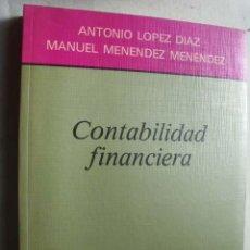 Libros de segunda mano: CONTABILIDAD FINANCIERA. LÓPEZ DÍAZ, ANTONIO Y MENÉNDEZ MENÉNDEZ, MANUEL. 1991. Lote 44700800