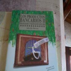 Libros de segunda mano: LOS PRODUCTOS BANCARIOS. CUENTAS, MEDIOS DE PAGO E INSTRUMENTOS DE AHORRO. VOL. I.II. EST17B5. Lote 44761149