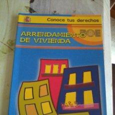 Libros de segunda mano: ARRENDAMIENTO DE VIVIENDA. CONOCE TUS DERECHOS. PAG. 110. EST17B6. Lote 44769468