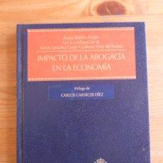 Libros de segunda mano: IMPACTO DE LA ABOGACIA EN LA ECONOMIA. ELENA MAÑAS. CIVITAS 2011 182 PAG. Lote 45004489