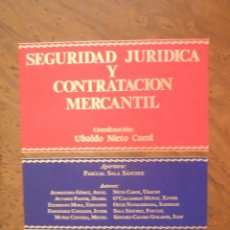Libros de segunda mano - Seguridad jurídica y contratación mercantil - Pascual Sala Sánchez - 45046213