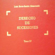 Libros de segunda mano: DERECHO DE SUCESIONES. TOMO IV - LUIS ROCA-SASTRE MUNCUNILL. Lote 45050901