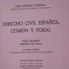 Libros de segunda mano: DERECHO CIVIL ESPAÑOL, COMÚN Y FORAL - JOSÉ CASTÁN TOBEÑAS. Lote 45052132