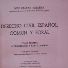 Libros de segunda mano: DERECHO CIVIL ESPAÑOL, COMÚN Y FORAL - JOSÉ CASTÁN TOBEÑAS. Lote 45052991