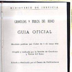 Libros de segunda mano: GRANDEZA Y TITULOS DEL REINO. GUIA OFICIAL. 1975. Lote 45272159