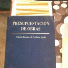 Libros de segunda mano: PRESUPUESTACIÓN DE OBRAS. ANTONIO RAMÍREZ DE ORELLANO AGUDO. UNIVERSIDAD DE SEVILLA. EST10B4. Lote 45275783