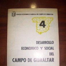 Livres d'occasion: DESARROLLO ECONÓMICO SINDICAL Y SOCIAL DEL CAMPO DE GIBRALTAR. 1967 . Lote 45720636