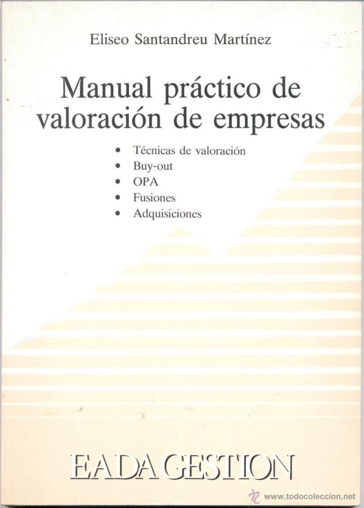 MANUAL PRÁCTICO DE VALORACIÓN DE EMPRESAS (Libros de Segunda Mano - Ciencias, Manuales y Oficios - Derecho, Economía y Comercio)