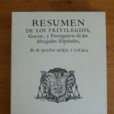Libros de segunda mano: RESUMEN DE LOS PRIVILEGIOS, GRACIAS Y PREROGATIVAS DE LOS ABOGADOS ESPAÑOLES.JOSEPH BERNI. QUILES.. Lote 45780081