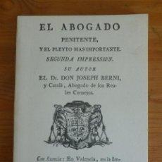 Libros de segunda mano: EL ABOGADO PENITENTE Y EL PLEYTO MAS IMPORTANTE. JOSEPH BERNI. QUILES 1991. Lote 45780105