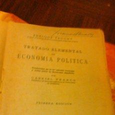 Libros de segunda mano: TRATADO ELEMENTAL DE ECONOMÍA POLÍTICA. ENRIQUE TRUCHY. EDITORIAL REUS MADRID 1935. Lote 45971743