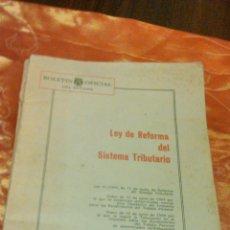 Libros de segunda mano: BOLETÍN OFICIAL DEL ESTADO. LEY DE REFORMA DEL SISTEMA TRIBUTARIO.MADRID 1964. Lote 45972110