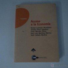 Libros de segunda mano: LIBRO ACCESO A LA ECONOMÍA UNED ACCESO UNIVERSIDAD MAYORES 25 AÑOS - 1997. Lote 46142944