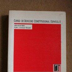 Libros de segunda mano: CURSO DE DERECHO CONSTITUCIONAL ESPAÑOL II. ESTEBAN (JORGE DE), GONZÁLEZ-TREVIJANO (PEDRO J.). Lote 54218747