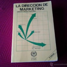 Libros de segunda mano: LA DIRECCIÓN DE MARKETING. ENRIQUE ORTEGA MARTÍNEZ. ESIC 1981. Lote 46422800