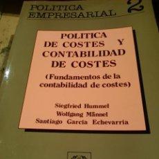 Libros de segunda mano: POLÍTICA DE COSTES Y CONTABILIDAD DE COSTES. TOMO I: FUNDAMENTOS DE LA CONTABILIDAD DE COSTES (MADRI. Lote 46525159