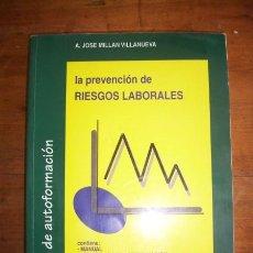 Libros de segunda mano - MILLAN VILLANUEVA, A. La prevención de riesgos laborales - 46674403