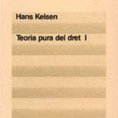 Libros de segunda mano: KELSEN, HANS. TEORIA PURA DEL DRET. (2 VOL.) [DERECHO - FILOSOFIA]. Lote 46714365