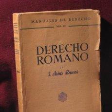 Libros de segunda mano: DERECHO ROMANO II. J. ARIAS RAMOS. ED. REVISTA DE DRECHO PRIVADO. 1940. Lote 46726449