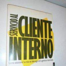 Libros de segunda mano: SERVICIO AL CLIENTE INTERNO ALBRECHT KARL PAIDOS IBERICA 1 EDICION 1992. Lote 46773561