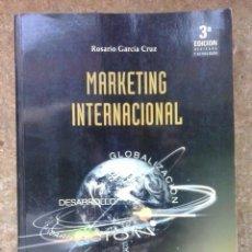 Libros de segunda mano: MARKETING INTERNACIONAL / ROSARIO GARCÍA CRUZ. ESIC. ECONOMÍA. EMPRESARIALES.. Lote 47094673