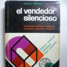 Livres d'occasion: EL VENDEDOR SILENCIOSO (BARCELONA, 1ª EDICION 1963) CÓMO REALIZAR ENVASES QUE VENDEN. Lote 47100809