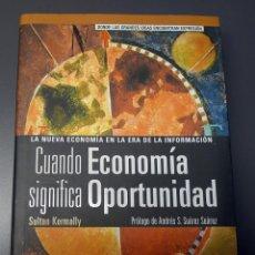 Libros de segunda mano: CUANDO ECONOMIA SIGNIFICA OPORTUNIDAD. KERMALLY, SULTAN. Lote 47310063