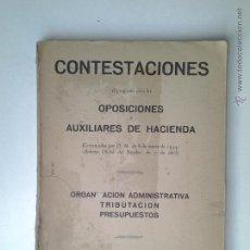 Libros de segunda mano: CONTESTACIONES OPOSICIONES AUXILIARES DE HACIENDA, 1954.. Lote 47474025