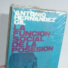Libros de segunda mano: LA FUNCIÓN SOCIAL DE LA POSESIÓN - ANTONIO HERNÁNDEZ GIL (ALIANZA EDITORIAL) LIBRO PRECINTADO. Lote 40302732