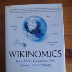 Libros de segunda mano: WIKINOMICS. TAPSCOTT Y D.WILLIAMS. PORT FOLIO. 2007 320 PAG EN INGLES.. Lote 47623891