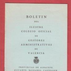 Libros de segunda mano: BOLETIN DEL ILUSTRE COLEGIO OFICIAL DE GESTORES ADMINISTRATIVOS DE VALENCIA-MARZO-1968-LL162. Lote 47670845