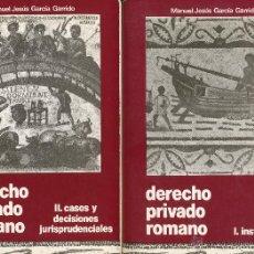 Libros de segunda mano: MANUEL JESÚS GARCÍA GARRIDO, DERECHO PRIVADO ROMANO, MADRID, DYKINSON, 1985, 2 TOMOS. Lote 47856707