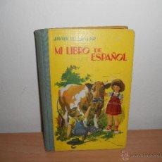 Libros de segunda mano: MI LIBRO DE ESPAÑOL II .-JAVIER DE ARALAR. Lote 48004995