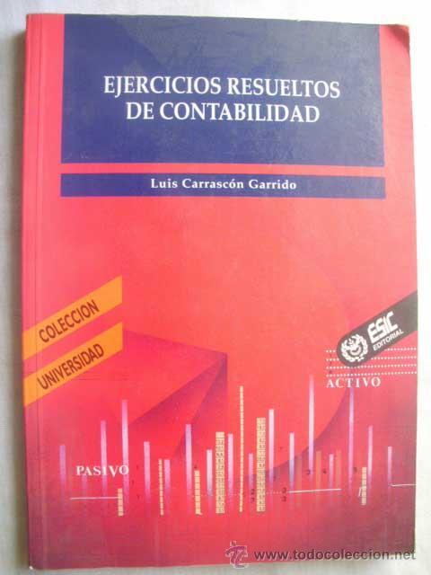 EJERCICIOS RESUELTOS DE CONTABILIDAD. CARRASCÓN GARRIDO, LUIS. 1995 (Libros de Segunda Mano - Ciencias, Manuales y Oficios - Derecho, Economía y Comercio)