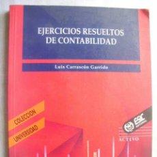 Libros de segunda mano: EJERCICIOS RESUELTOS DE CONTABILIDAD. CARRASCÓN GARRIDO, LUIS. 1995. Lote 48282874