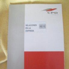 Libros de segunda mano: CPD - RELACIONES EN LA EMPRESA R-10. Lote 48303839