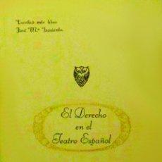 Libros de segunda mano: 'EL DERECHO EN EL TEATRO ESPAÑOL', DE JOSÉ MARÍA IZQUIERDO. EDITADO POR ATENEO DE SEVILLA. 416 PP.. Lote 48381473