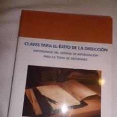 Libros de segunda mano: CLAVES PARA EL EXITO DE LA DIRECCION, JOSE LUIS IGLESIAS SANCHEZ .. Lote 48443238