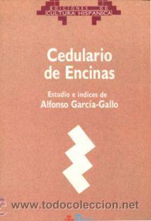 CEDULARIO DE ENCINAS, ESTUDIO E INDICES DE ALFONSO GARCIA-GALLO (Libros de Segunda Mano - Ciencias, Manuales y Oficios - Derecho, Economía y Comercio)