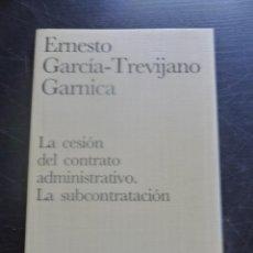 Libros de segunda mano: LA CESION DEL CONTRATO ADMINISTRATIVO.LA SUBCONTRATACION. GARCIA TREVIJANO. CIVITAS 1997 116 PAG. Lote 48545745