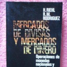 Libros de segunda mano: MERCADOS DE DIVISAS Y MERCADOS DE DINERO 1987 INTERAMERICANA RIEHL. Lote 48707051