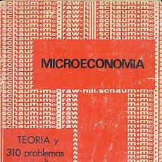 Libros de segunda mano: DOMINICK SALVATORE: MICROECONOMÍA. TEORÍA Y 310 PROBLEMAS RESUELTOS. Lote 48889080