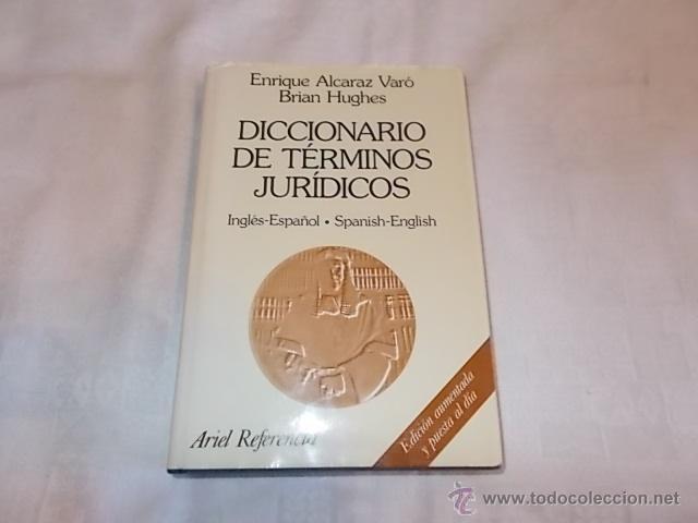 DICCIONARIO DE TÉRMINOS JURÍDICOS (Libros de Segunda Mano - Ciencias, Manuales y Oficios - Derecho, Economía y Comercio)