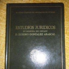 Libros de segunda mano: ESTUDIOS JURIDICOS EN MEMORIA DEL DECANO D. EUSEBIO GONZALEZ ABASCAL. OVIEDO, 1977. TAPA DURA. 269 P. Lote 49044344