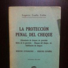 Libros de segunda mano: LA PROTECCION PENAL DEL CHEQUE - EUGENIO CUELLO CALON - BOSCH EDITORIAL -BARCELONA - 1949 -. Lote 136023657