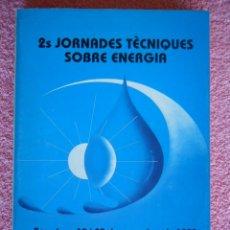 Libros de segunda mano: JORNADES TECNIQUES SOBRE ENERGIA COMUNICACIONS 19 20 NOVEMBRE DE 1998 CATALÁN Y CASTELLANO. Lote 49383229