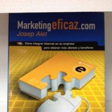 Libros de segunda mano: MARKETING EFICAZ.COM. Lote 49540664