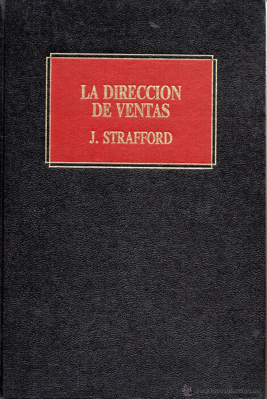 . LIBRO BIBLIOTECA EMPRESARIAL DEUSTO VENTAS LA DIRECCION DE VENTAS J.STRAFFORD (Libros de Segunda Mano - Ciencias, Manuales y Oficios - Derecho, Economía y Comercio)